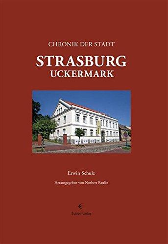 9783933978332: Chronik der Stadt Strasburg (Uckermark)