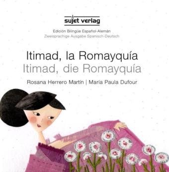 9783933995407: Itimad, die Romayqu�a