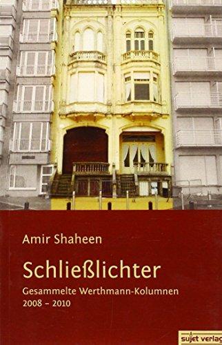 9783933995940: Schließlichter: Gesammelte Werthmann-Kolumnen 2008-2010