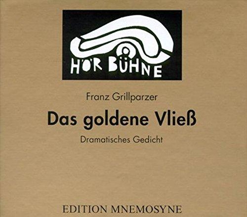 9783934012097: Das goldene Vließ. Dramatisches Gedicht in drei Abteilungen: Der Gastfreund /Die Argonauten /Medea