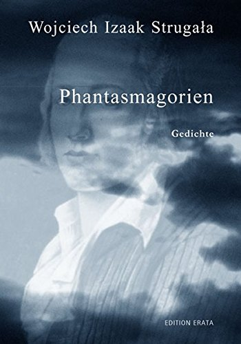 9783934015692: Phantasmagorien