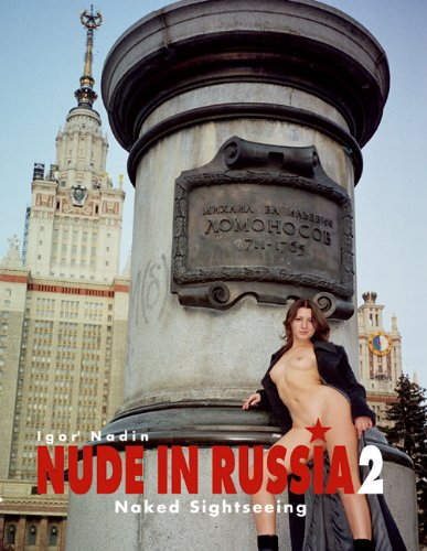 9783934020429: Nude in Russia 2: Naked Sightseeing: Vol. 2