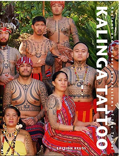 9783934020863: Kalinga Tattoo: Ancient & Modern Expressions of the Tribal: Ancient and Modern Expressions of the Tribal