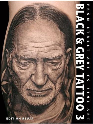 9783934020894: Black & Grey Tattoo, Vol. 3: The Photorealism (German Edition)