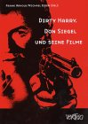 SIEGEL DON > DIRTY HARRY - DON SIEGEL UND SEINE FILME: