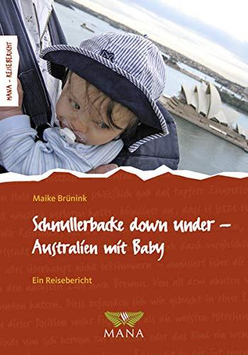 9783934031081: Schnullerbacke down under: Australien mit Baby