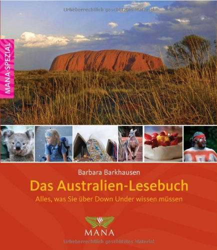 9783934031722: Das Australien-Lesebuch: Alles, was sie über Down Under wissen müssen