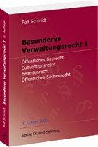 9783934053816: Besonderes Verwaltungsrecht I: Baurecht, Subventionsrecht, Beamtenrecht, Sachenrecht (Livre en allemand)