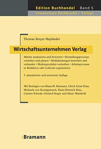 Wirtschaftsunternehmen Verlag: Thomas Breyer-Mayländer