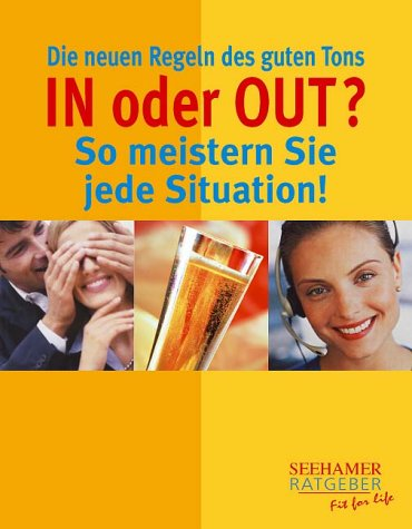 9783934058743: In oder Out? So meistern Sie jede Situation!