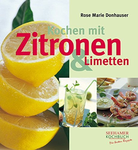 9783934058811: Kochen mit Zitronen und Limetten.