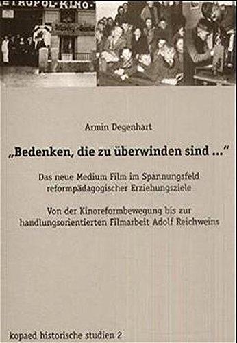 9783934079113: ' Bedenken, die zu überwinden sind...': Das neue Medium Film im Spannungsfeld reformpädagogischer Erziehungsziele