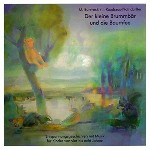 Der kleine Brummbär und die Baumfee. CD: Martin Buntrock