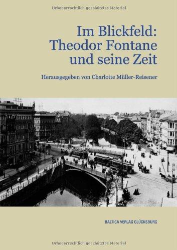 9783934097315: Im Blickfeld: Theodor Fontane und seine Zeit