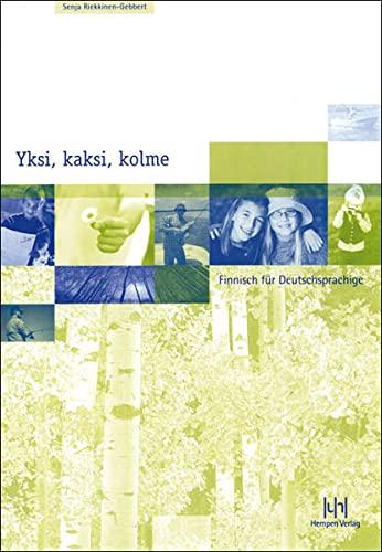 9783934106239: Yksi, kaksi, kolme; Teil 1. Lehrbuch: Finnisch für Deutschsprachige