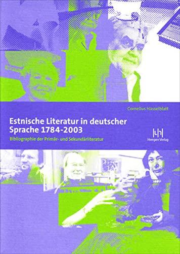 9783934106437: Estnische Literatur in deutscher Sprache 1784-2003