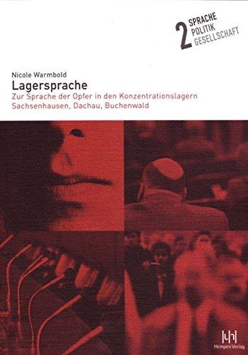 9783934106628: Lagersprache: Zur Sprache Der Opfer in Den Konzentrationslagern Sachsenhausen, Dachau, Buchenwald