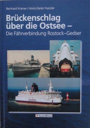9783934116283: Brückenschlag über die Ostsee - Die Fährverbindung Rostock-Gedser