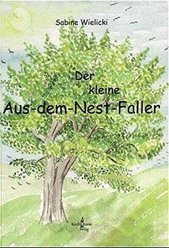 Der kleine Aus-dem-Nest-Faller: Sabine Wielicki