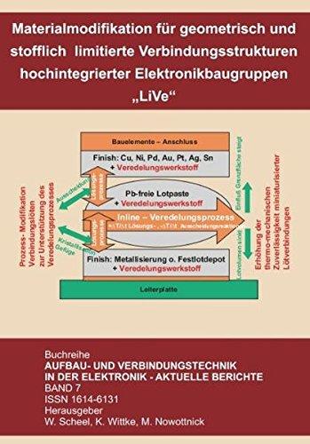 9783934142572: Materialmodifikation f�r geometrisch und stofflich limitierte Verbindungsstrukturen hochintegrierter Elektronikbaugruppen - LiVe