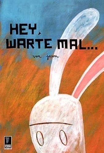 9783934167070: Hey, warte mal...