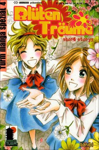 9783934167384: Blütenträume 1. Turm Manga Spezial 4