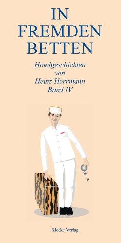 In Fremden Betten Band 4 - Horrmann, Heinz