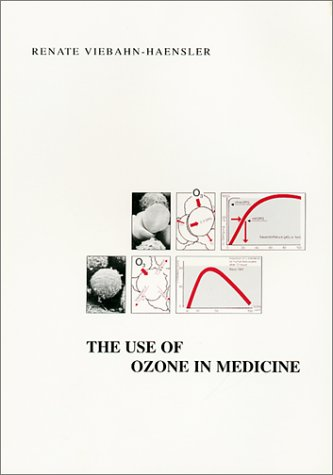 9783934181007: The Use of Ozone in Medicine: A Practical Handbook