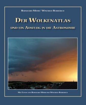 9783934223189: Der Wolkenatlas und ein Ausflug: Ausflug in die Astronomie