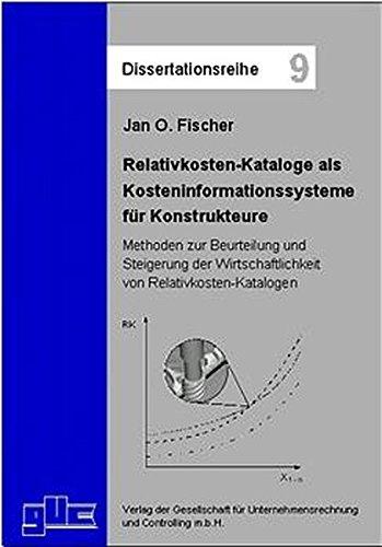 9783934235229: Relativkosten-Kataloge als Kosteninformationssysteme für Konstrukteure: Methoden zur Beurteilung und Steigerung der Wirtschaftlichkeit von Relativkosten-Katalogen