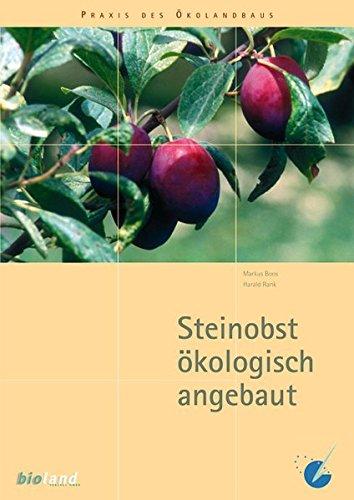 Steinobst ökologisch angebaut;