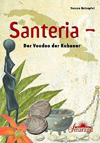9783934254602: Santeria, Der Voodoo der Kubaner