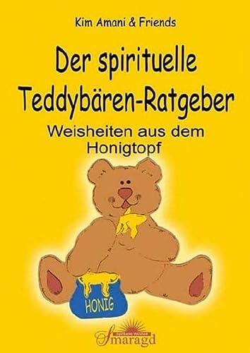Der spirituelle Teddybären-Ratgeber: Kim Amani