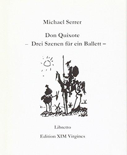 9783934268456: Don Quixote: Drei Szenen für ein Ballett - Libretto