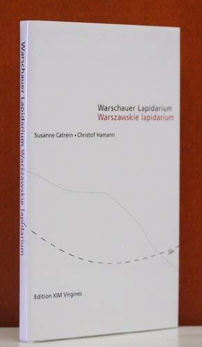 Warschauer Lapidarium /Warszawskie lapidarium