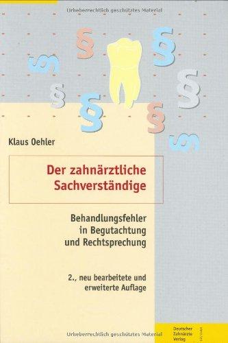 Der zahnärztliche Sachverständige: Klaus Oehler