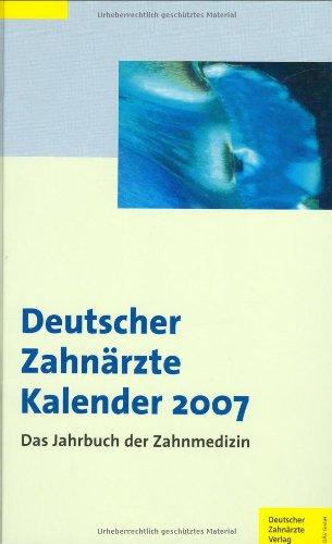 9783934280922: Deutscher Zahnärzte Kalender 2007