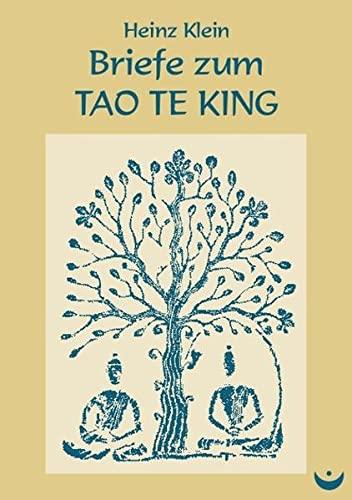 9783934291362: Briefe zum Tao Te King