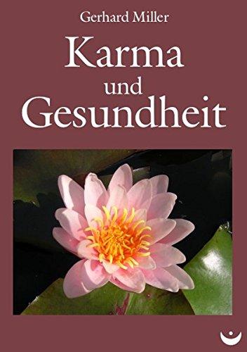 Karma und Gesundheit: Gerhard Miller