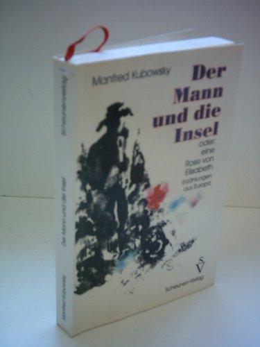 Der Mann und die Insel: Manfred Kubowsky