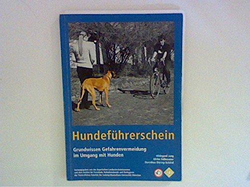 9783934302051: Hundeführerschein Grundwissen Gefahrenvermeidung im Umgang mit Hunden