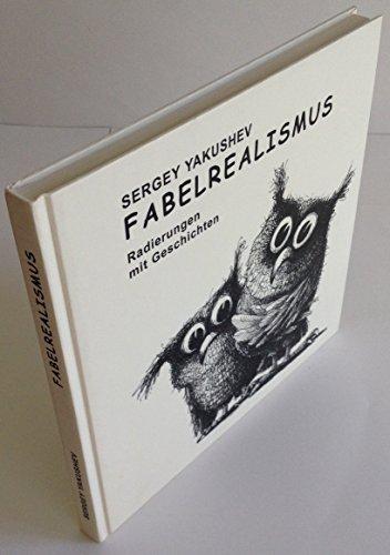 9783934309081: Fabelrealismus. Radierungen mit Geschichten