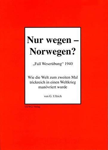 9783934323032: Nur wegen - Norwegen?: