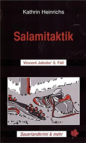 9783934327122: Salamitaktik: Vincent Jakobs'  8. Fall
