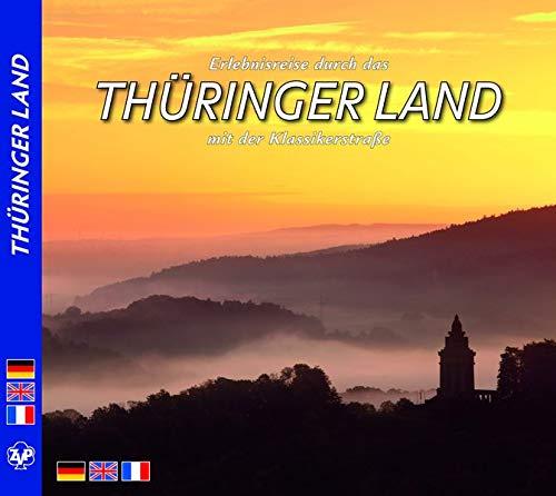 9783934328334: Erlebnisreise durch das Thüringer Land mit der Klassikerstraße