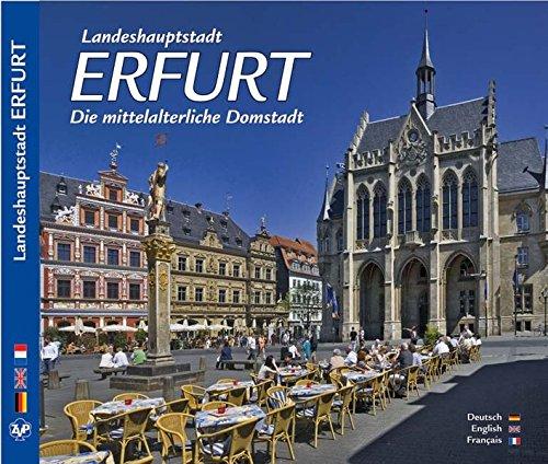 9783934328778: Landeshauptstadt Erfurt: Die mittelalterliche Domstadt