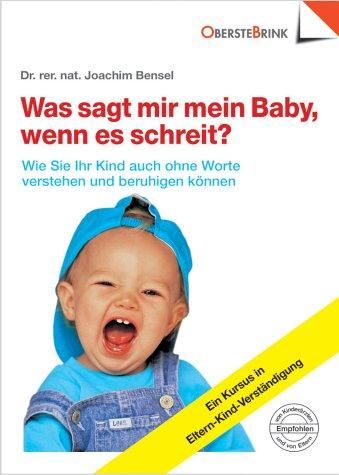 9783934333079: Was sagt mir mein Baby, wenn es schreit