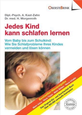 Jedes Kind kann schlafen lernen: Annette Kast-Zahn