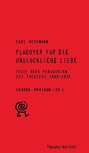 Texte theorie theaters zvab for Carl hegemann