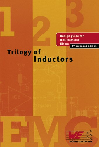Trilogie des Inductances , guide de design: Wurth Elektronik